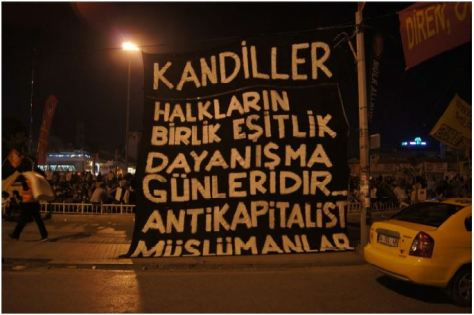 """Kandils (Islamic holy nights) are the times for equality, unity and solidarity."" Anticapitalist Muslims   Note: ""Kandil"" refers to the celebration of one of the five Islamic holy nights. While Erdoğan was accusing the protestors to be drinking beer and having some kind of a youth festival, anticapitalist muslims who were against the Taksim project from the very early on, wanted to give their support to the protestors. It was an interesting thing to witness. Socialists and communists were creating space for the members of the Anticapitalist Muslims to perform a public prayer in the square. This is already evidence enough that this is not secularists vs. pious."